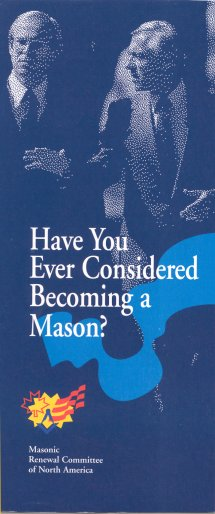 Brochure: Have You Ever Considered Becoming a Mason?