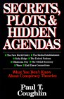 Secret Plots & Hidden Agendas by Coughlin