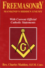 Freemasonry: Manking's Hidden Enemy