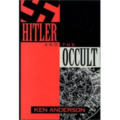 Hitler and the Occult by Ken Anderson